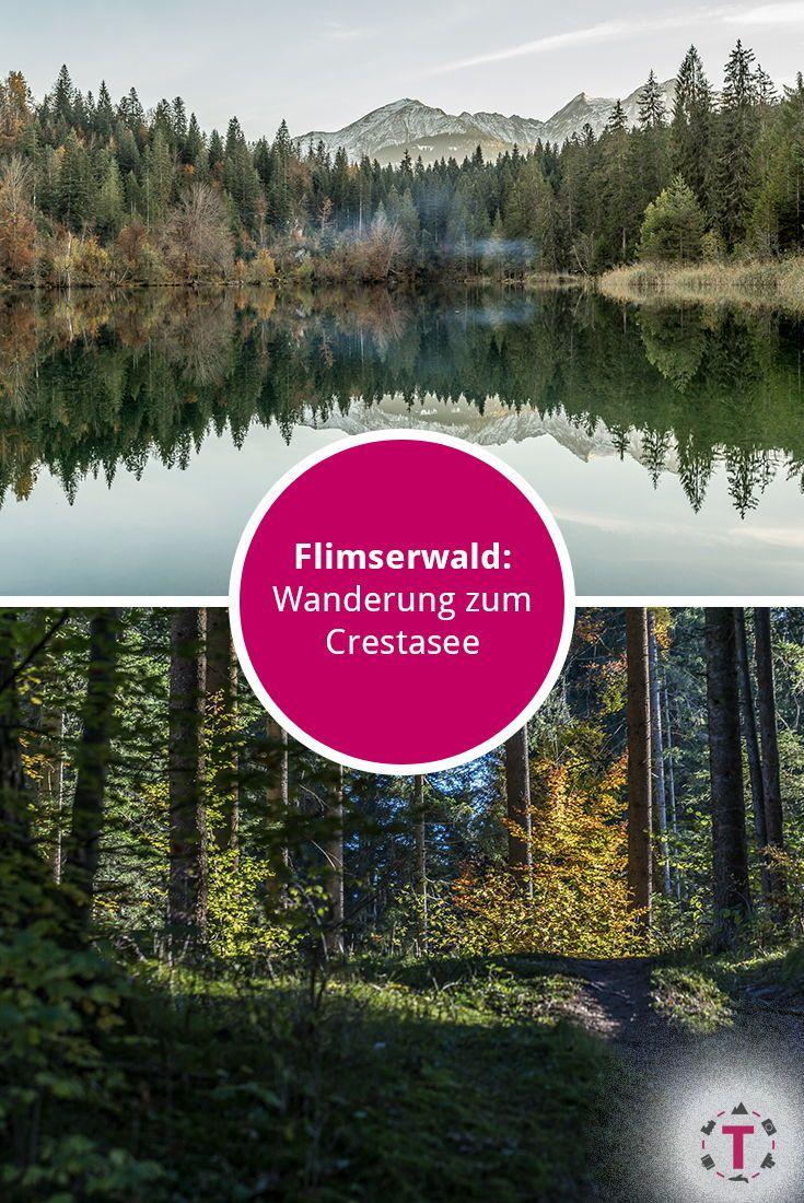Caumasee Crestasee Wanderung Die Perlen Des Flimserwalds