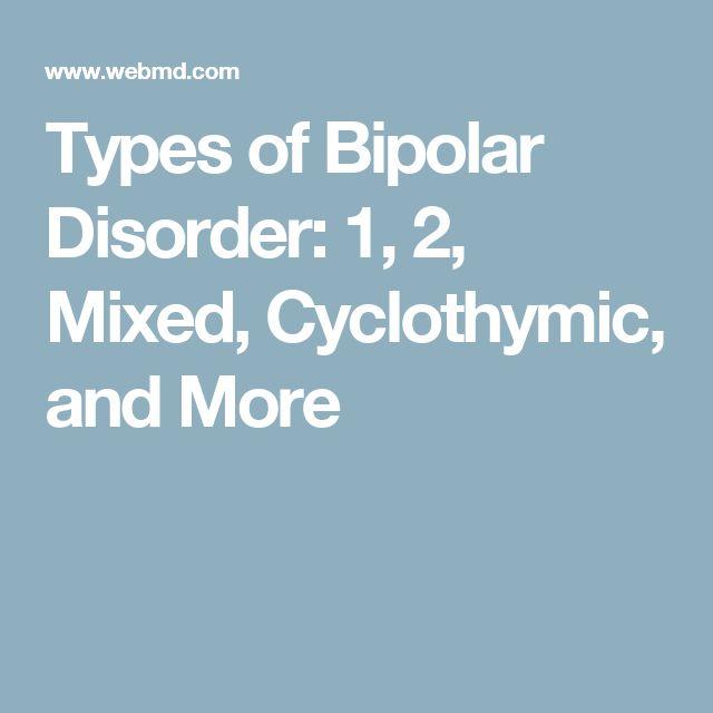 Types of Bipolar Disorder | Mental Health | Bipolar, Bipolar Disorder,  Disorders