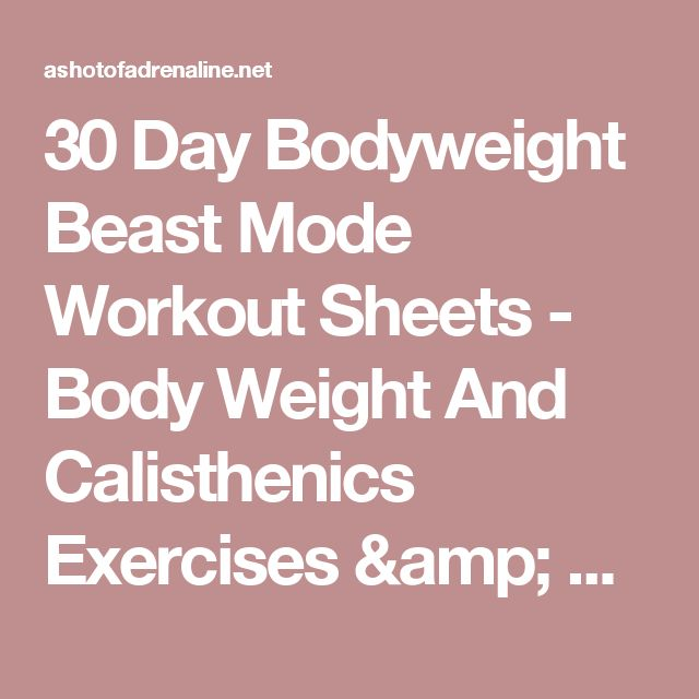 30 Day Bodyweight Beast Mode Workout Sheets - Body Weight And Calisthenics Exercises & Workouts