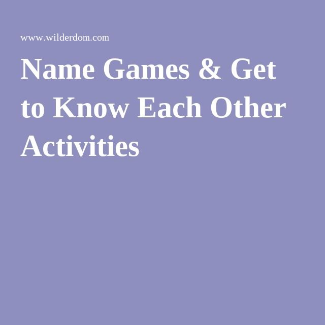 Name Games & Get to Know Each Other Activities
