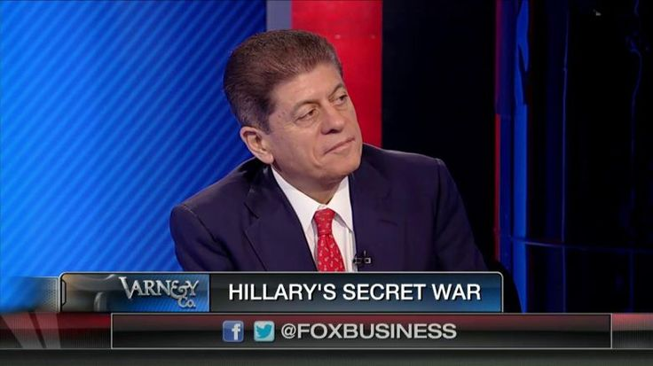 Judge Nap: Hillary Clinton Approved Arms for Terrorists in Syria, Libya | Fox News Insider