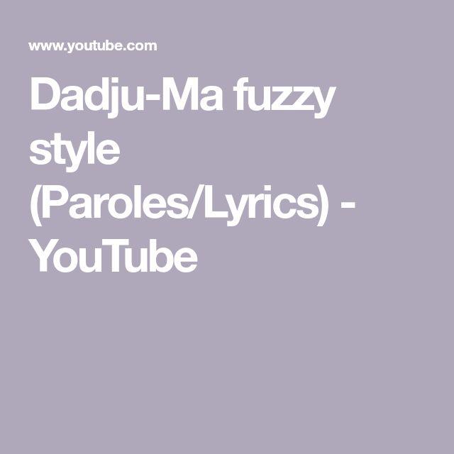 dadju ma fuzzy style audio