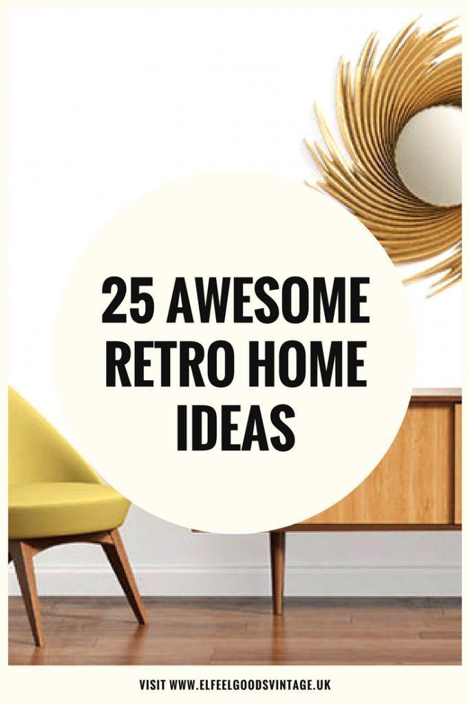 25 AWESOME RETRO HOME IDEAS | Retro, Board and Blog
