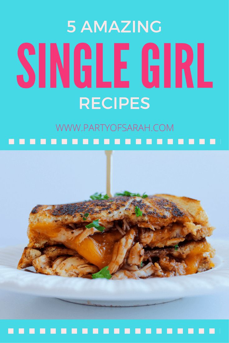 5 Amazing 'Single Girl' #Recipes // Party of Sarah