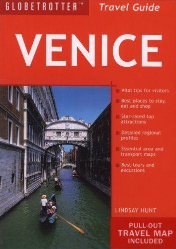 Venice Travel Pack (Globetrotter Travel Packs) by Lindsay Hunt. $14.95. Publication: June 16, 2009. Publisher: Globetrotter; Fourth edition (June 16, 2009). Series - Globetrotter Travel Packs. Author: Lindsay Hunt