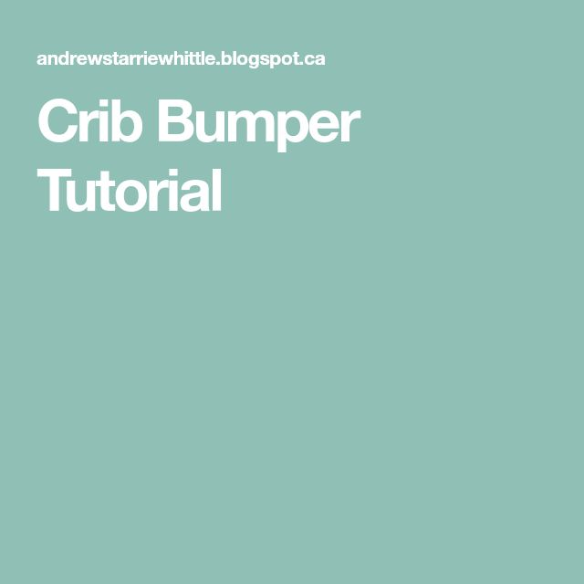 Crib Bumper Tutorial