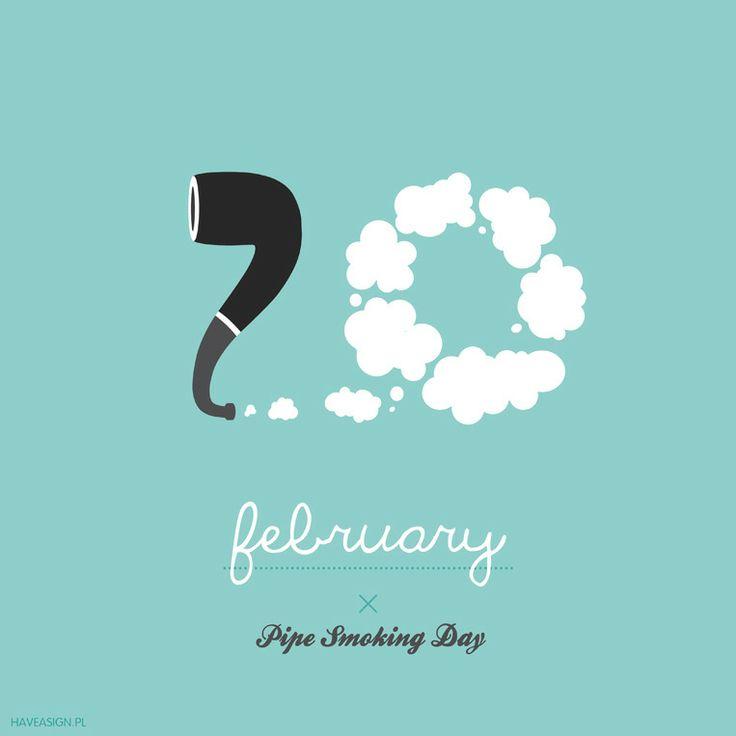 20th of February - Pipe Smoking Day  /// Dzień Palących Fajkę /// by haveasign