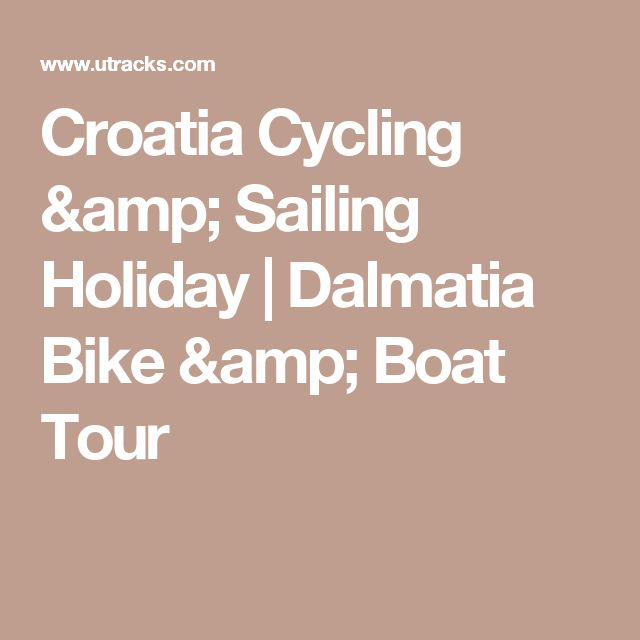 Croatia Cycling & Sailing Holiday | Dalmatia Bike & Boat Tour