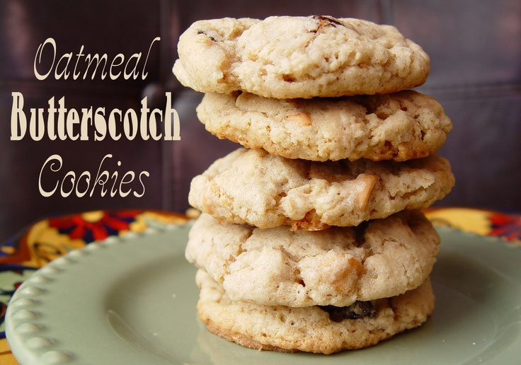 Oatmeal Butterscotch Cookies--Made these without raisins because we ...