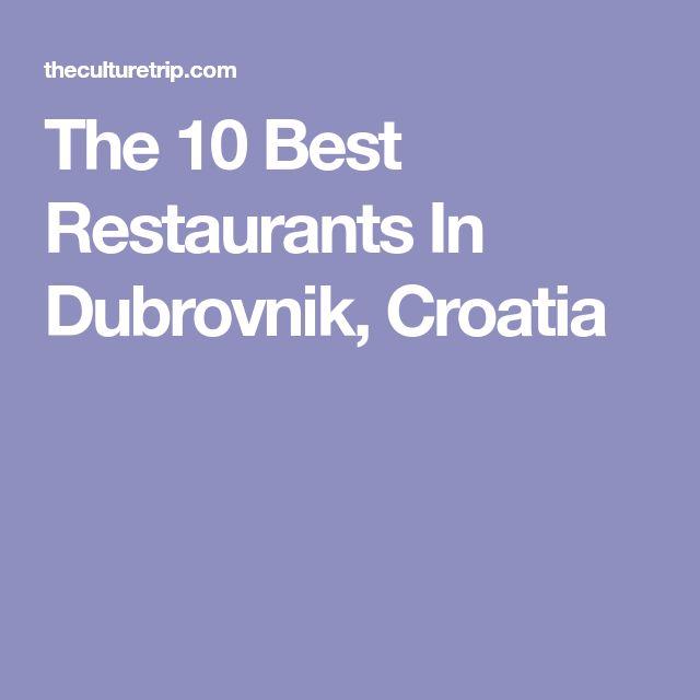 The 10 Best Restaurants In Dubrovnik, Croatia