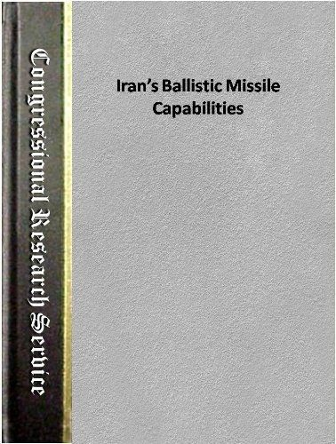 Product review for Iran's Ballistic Missile Capabilities (Congressional Research Service Report for Congress) -  Reviews of Iran's Ballistic Missile Capabilities (Congressional Research Service Report for Congress). Iran's Ballistic Missile Capabilities (Congressional Research Service Report for Congress) – Kindle edition by Andrew Feickert. Download it once and read it on your Kindle device, PC, phones or tablets. Use features like bookmarks, note taking an