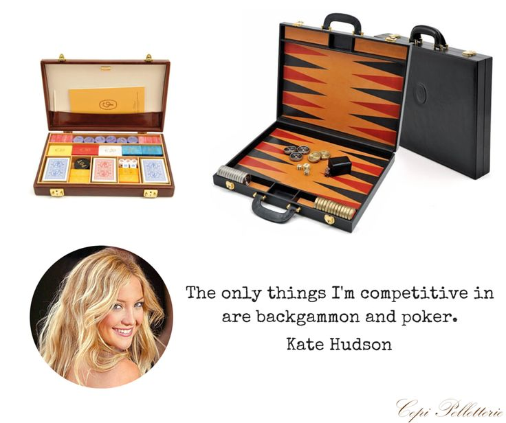 The only things I'm competitive in are backgammon and poker. Kate Hudson, actress   #poker #backgammon