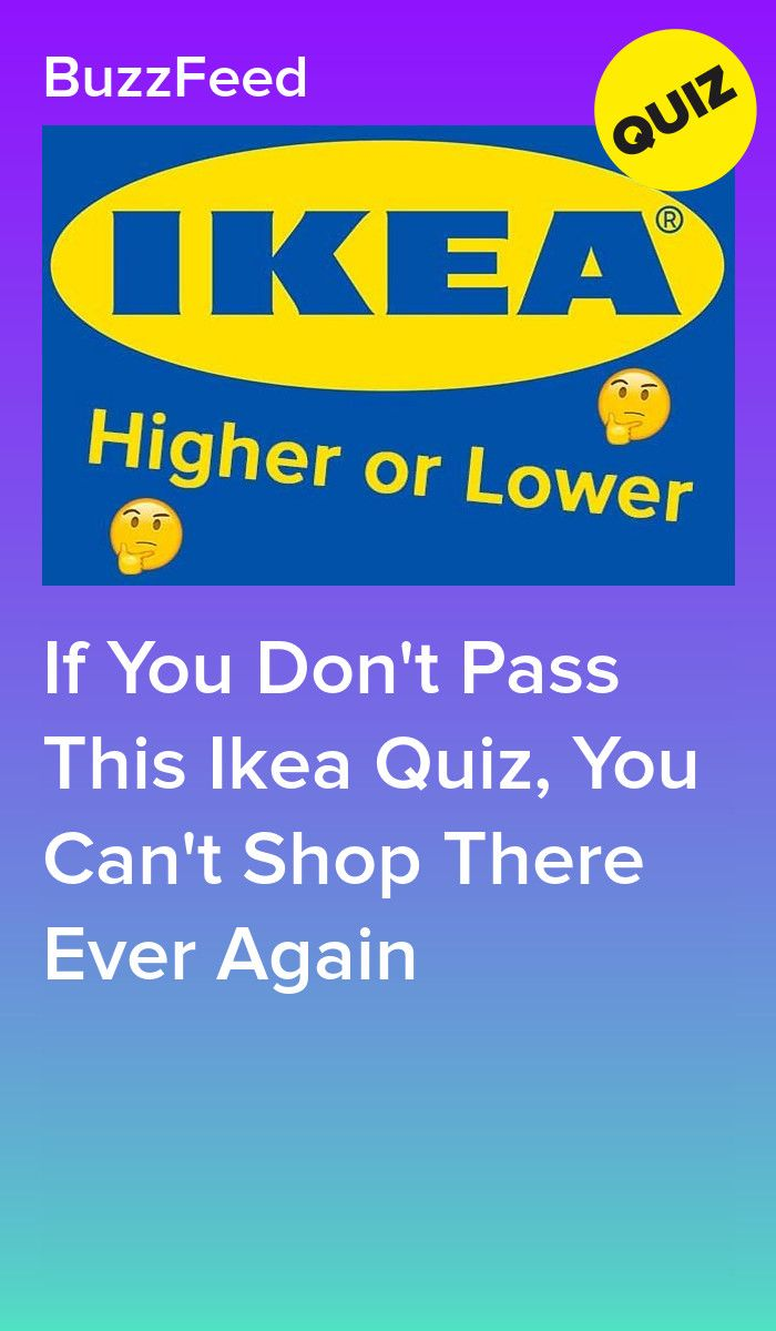 If You Don T Pass This Ikea Quiz You Can T Shop There Ever Again Quizzes For Fun Quiz Ikea