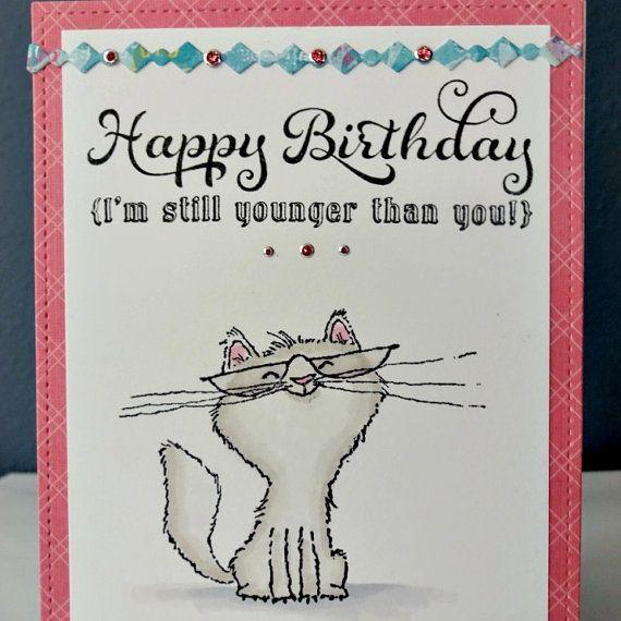 Cartolina di buon compleanno gatto, Kitty saluto, al mio amico di Bestie Bro fratello, sorella, amore sarcastico, divertente età umorismo stupido orgoglioso, carta