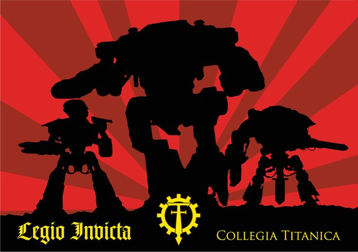 Warhammer 40k Propaganda.  Poster for Legio Invicta of the Adeptus Mechanicus Collegia Titanica (Titan Legions). Keeping still with the Romans with the red and gold colours... I'm trying to create the feel for the grim world of the Imperium of Man with simple, powerful imagery, hard lines and limited palette.