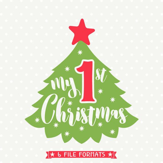My First Christmas SVG, Christmas svg, My 1st Christmas DXF, Babys first Christmas svg, Christmas die cut file, SVG download