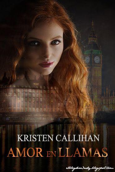 Amor en llamas, Kristen Callihan