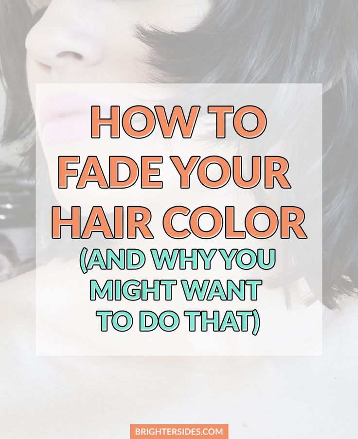 how to make hair dye fade