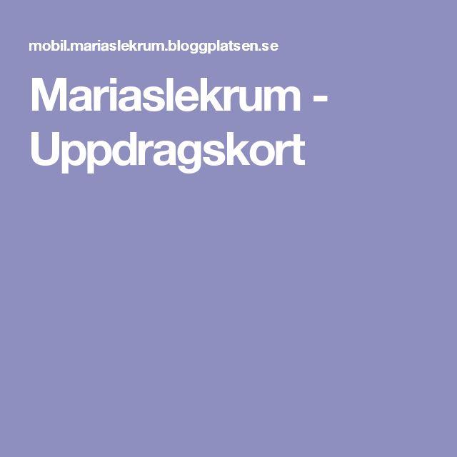 Mariaslekrum - Uppdragskort