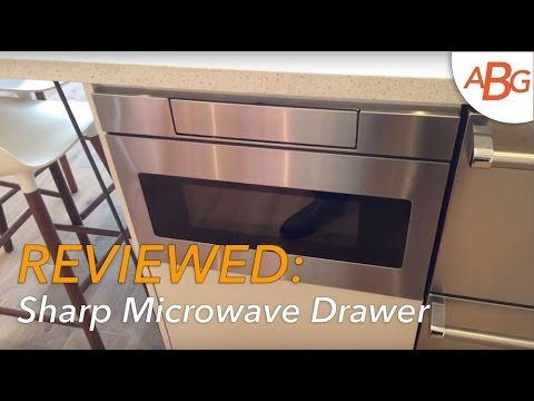 Sharp Microwave Drawer Review for 2016 - Modern Kitchen Design - YouTube