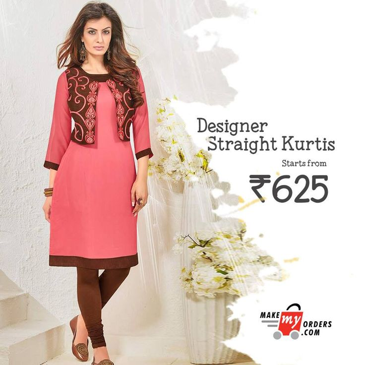 Check the pretty new collection of designer straight kurtis from Makemyorders.com. Price starts from Rs 625/-  Shop Now - https://goo.gl/0s2UAb  #kurtis #onlineshopping #makemyorders