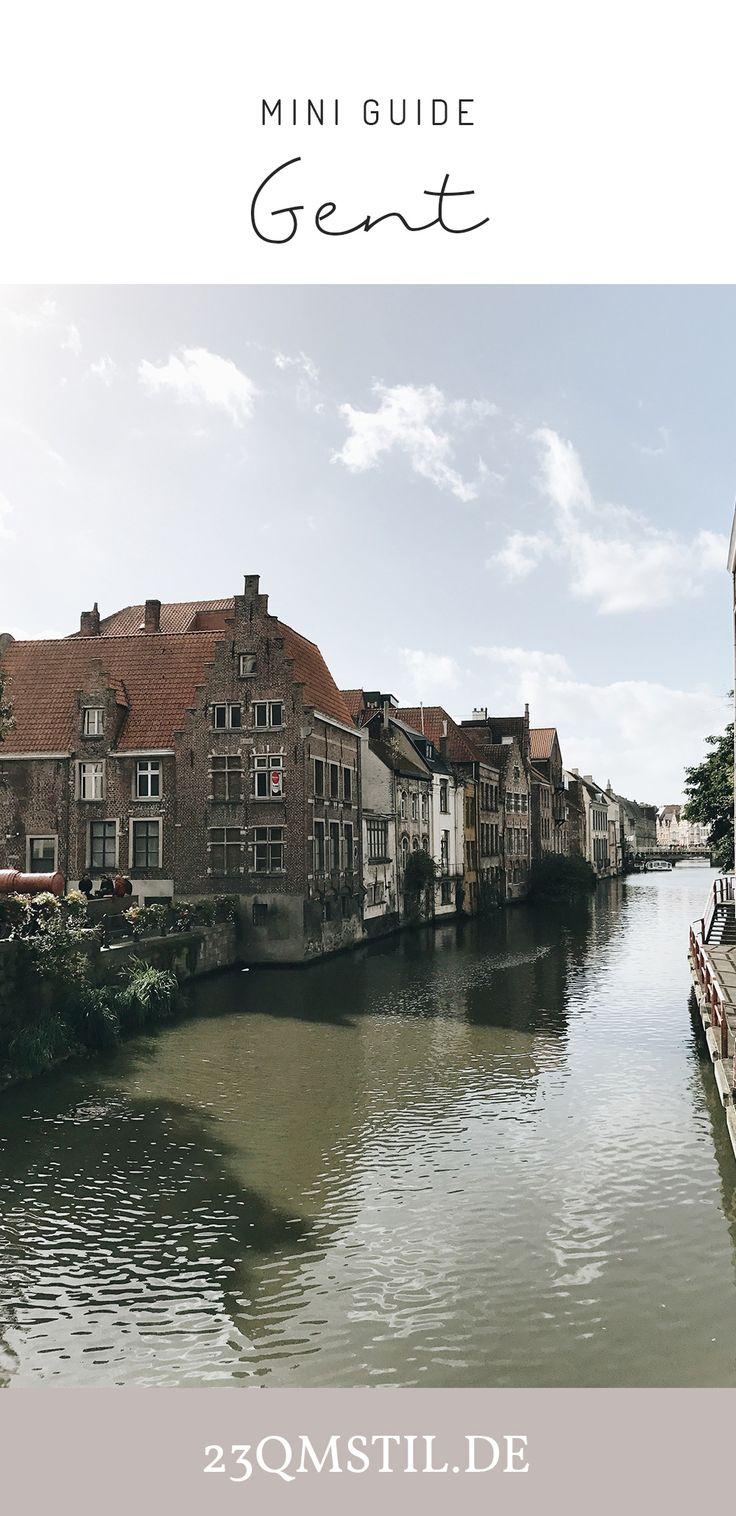 Ein Wochenende in Gent - Schlafen, schlemmen und shoppen in Flanderns bezauberndster Stadt