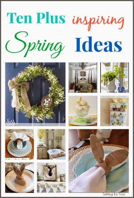 Ten inspiring Spring Crafts, DIY, Decor, Recipe Ideas
