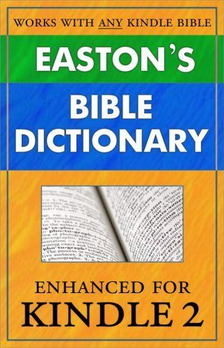New post (Buy Easton's Bible Dictionary for Kindle (instant definition lookup while reading any Bible) (Updated)  Big Discount) has been published on The Best Birthday Gifts #BestBirthdayGiftForDad, #BiblesForKindle, #BirthdayGiftForBrother, #BirthdayGiftForDad, #BirthdayGiftForHim, #BirthdayGiftForMen, #BirthdayGiftForMom, #BirthdayGiftForWife, #BirthdayGiftIdeas, #GiftForDad, #GiftForGrandpa, #GiftForPapa, #KindleDefaultDictionaries Follow :   http://www.thebestbirthdaypr