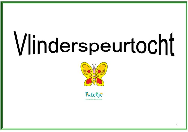 Vlinderspeurtocht voor een verjaardagsfeestje. te downloaden bij www.kinderfeestjes-groningen.nl