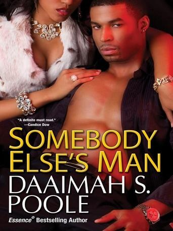 Somebody Else's Man by Daaimah S.  Poole - Nicole and Tia just know nothing can break up their long-time friendship. But when a once-in-a-lifetime opportunity comes along, Tia takes her new boyfriend's advice to sue Nicole's mother after a car accident. Now Tia has money, a flashy new home in Florida. . .and one furious ex-friend out to grab some of the good life for herself. (Bilbary Town Library: Good for Readers, Good for Libraries)