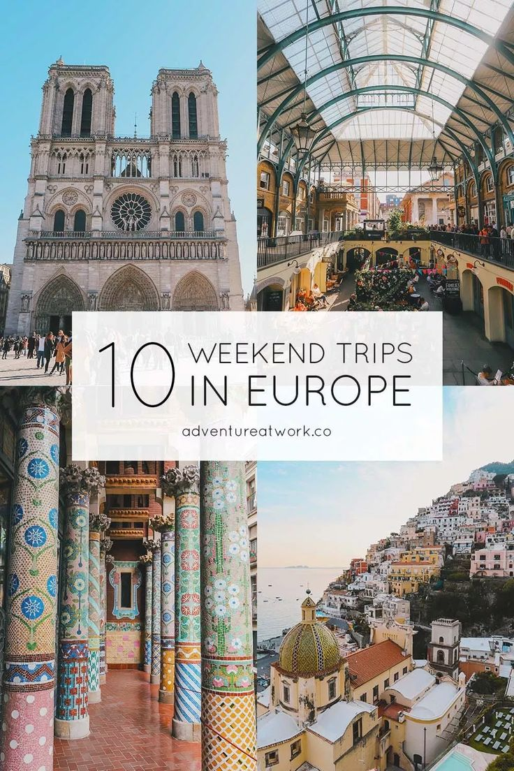 10 Perfect Weekend Trip Destinations in Europe
