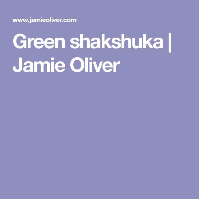 Green shakshuka   Jamie Oliver