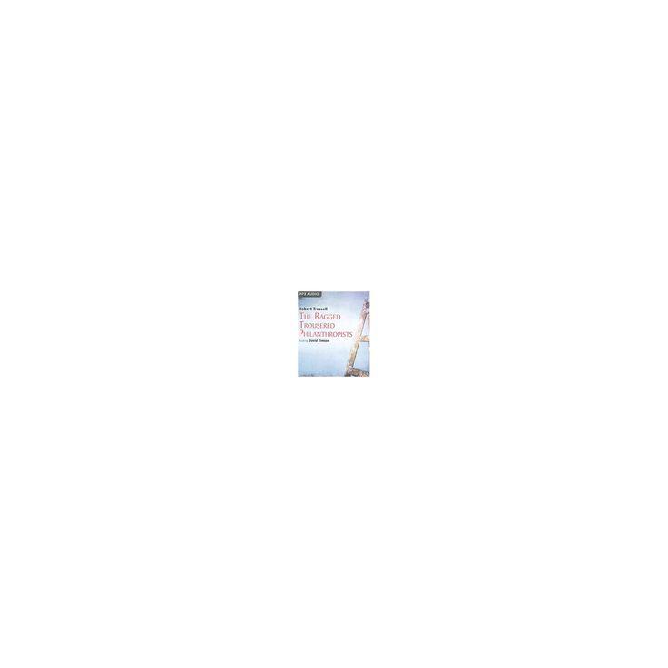 Ragged Trousered Philanthropists (Abridged) (MP3-CD) (Robert Tressell)