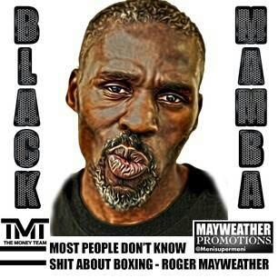 Uncle Roger Mayweather, Former pugilist, Legendary Boxing Trainer of Nephew Floyd Mayweather Jr., and many others, brother to Floyd Sr., and Jeff Mayweather