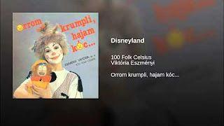 100 folk celzius és Eszményi Viktória Disneyland - YouTube