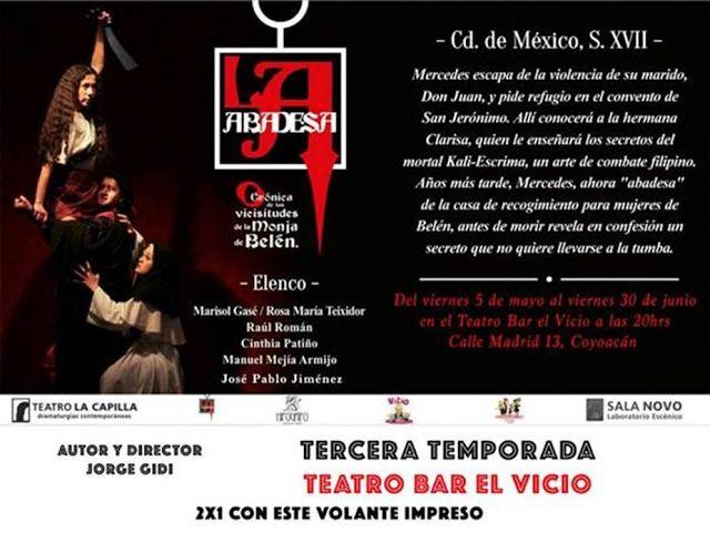 ¡Puro Teatro! Todo el Teatro: La abadesa, prometedora obra en El Hábito, al 2 x ...