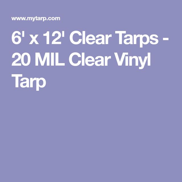 6 X 12 Clear Tarps 20 Mil Clear Vinyl Tarp Clear Vinyl Tarps Vinyl