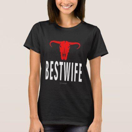 Best Wife & Bull by VIMAGO T-Shirt - Xmas ChristmasEve Christmas Eve Christmas merry xmas family kids gifts holidays Santa