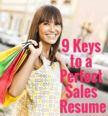 9 Tips for a Perfect Sales Resume