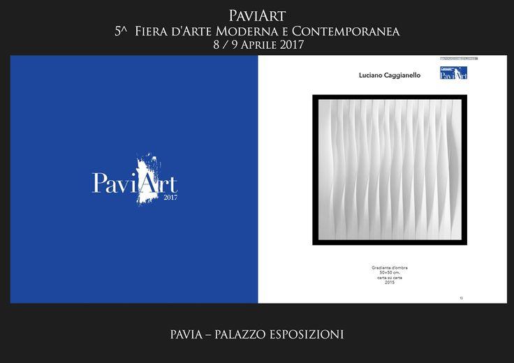 PaviArt 2017  8 / 9 Aprile Palazzo Esposizioni Pavia