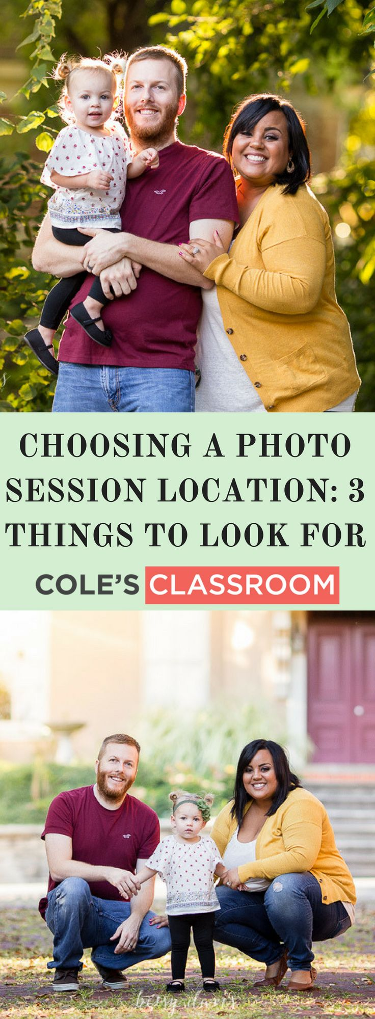 Photography Tips and Techniques: Choosing a Photo Session Location: 3 Things to Look For. Find out more at: https://www.colesclassroom.com/choosing-photo-session-location-3-things-look/