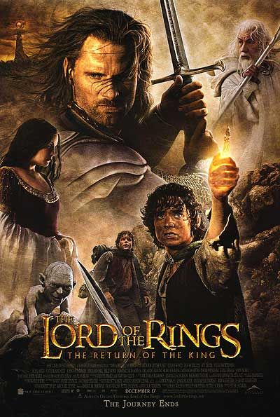 LORD OF THE RINGS: THE RETURN OF THE KING: Movie Posters, The Lord, Peter Jackson, The Ring, Señor De, King 2003, The Lord, King2003, Favorite Movie