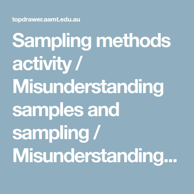 Sampling methods activity / Misunderstanding samples and sampling / Misunderstandings / Statistics / Topdrawer / Home - Topdrawer