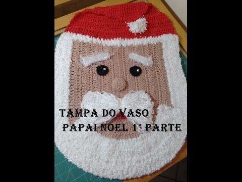 Jogo de banheiro Papai Noel em crochê 1° Parte - YouTube