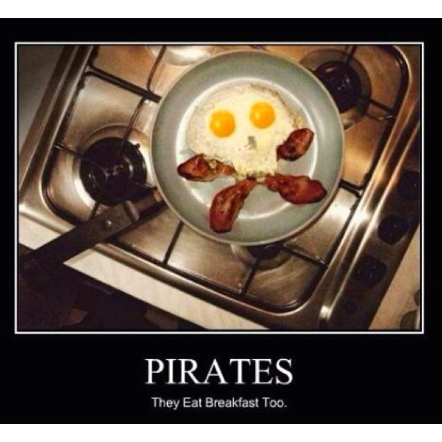 Pirates eat breakfast too: Skulls, Pirates, Eggs, Recipe, Breakfast, Funny Stuff, Bacon, Humor, Food Art