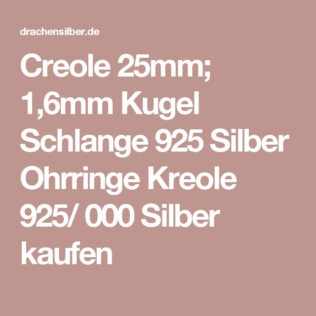 Creole 25mm; 1,6mm  Kugel Schlange  925 Silber Ohrringe Kreole 925/ 000 Silber kaufen