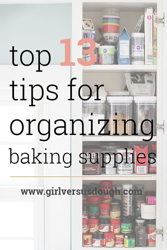 A Baker S Dozen My Top 13 Tips For Organizing Baking Supplies
