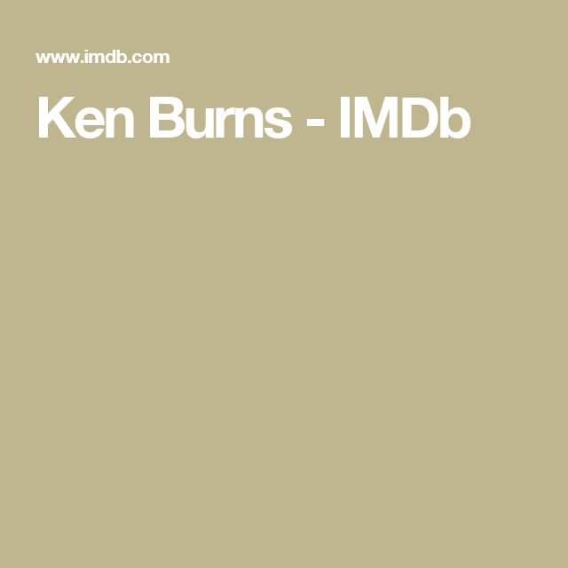 Ken Burns - IMDb