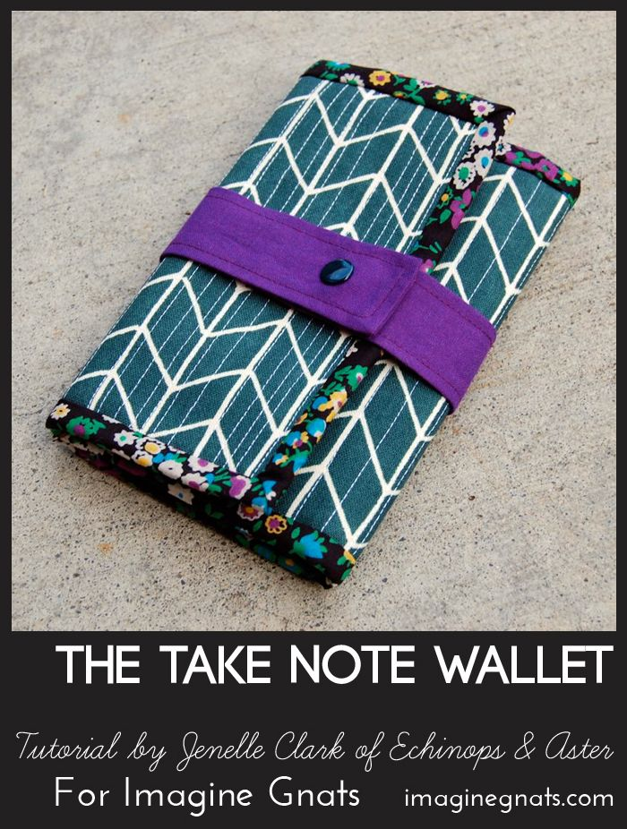 """sew: The """"Take Note"""" Notebook Wallet Tutorial    imagine gnats"""