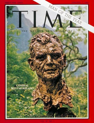 1965 TIME Magazine Man of the Year - General William Westmoreland. Westmoreland was a United States Army General, who commanded US military operations in the Vietnam War at its peak (1964–68).